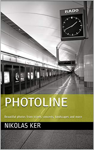 PhotoLine: Beautiful photos from travel, concerts, landscapes and more (English Edition)