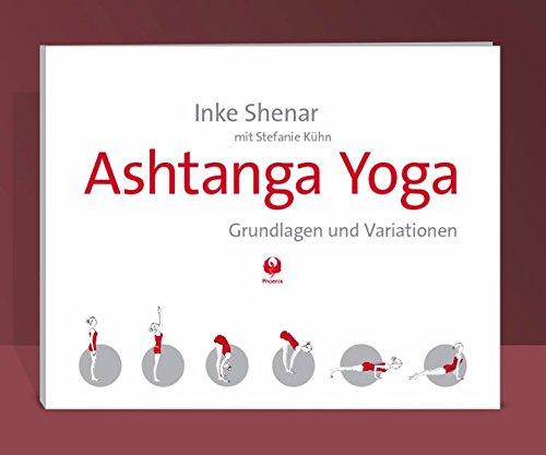 Ashtanga Yoga: Grundlagen und Variationen