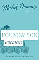 Foundation German (Learn German with the Michel Thomas Method)
