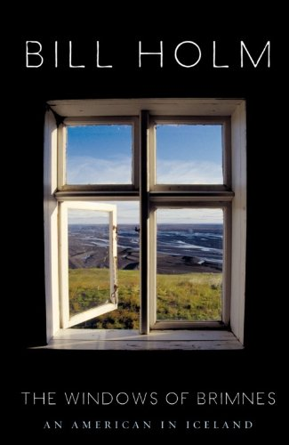 The Windows of Brimnes: An American in Iceland (English Edition)