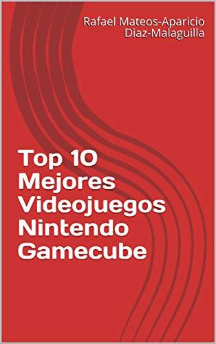 Top 10 Mejores Videojuegos Nintendo Gamecube (Spanish Edition)