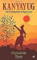 Kanyayug: The Unsung Tales in Ramayana