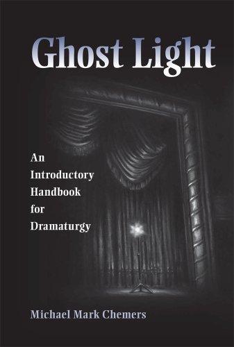 Ghost Light: An Introductory Handbook for Dramaturgy...