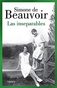 Las inseparables par Simone De Beauvoir