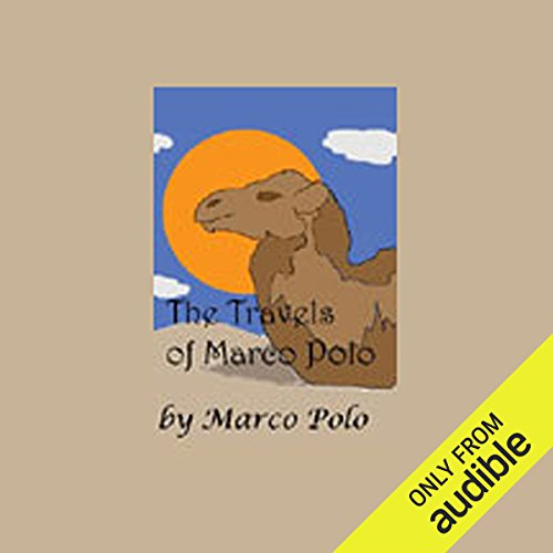 The Travels of Marco Polo                   By:                                                                                                                                 Marco Polo                               Narrated by:                                                                                                                                 Walter Covell                      Length: 11 hrs and 29 mins     5 ratings     Overall 4.6