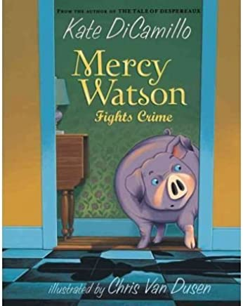 By Dicamillo, Kate (Author) [{Mercy Watson Fights Crime (Mercy Watson (Paperback)) by Dicamillo, Kate (Author) Jun–04-2010(Paperback)}]