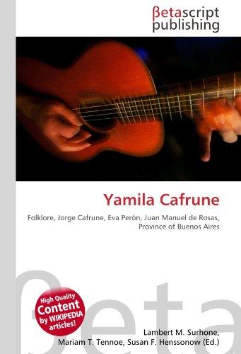 Yamila Cafrune: Folklore, Jorge Cafrune, Eva Perón, Juan Manuel de Rosas, Province of Buenos Aires