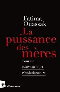 La puissance des mères par Fatima Ouassak