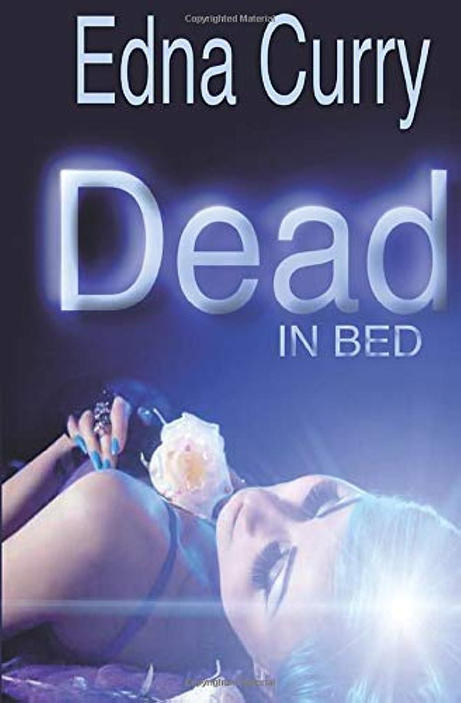 忠実にパズル事故Dead in Bed (A Lacey Summers PI Mystery)