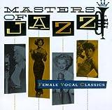 Masters of Jazz 5: Female Vocal Classics