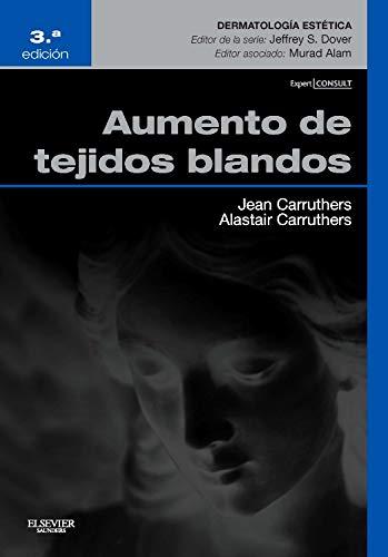 Aumento De Los Tejidos Blandos - 3ª Edición (+ ExpertConsult)