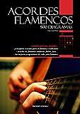 Acordes Flamencos, 500 Diagramas (COLECCIÓN FLAMENCO)