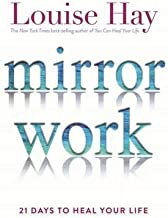BY Hay, Louise ( Author ) [ Mirror Work ] 03-2016 Paperback