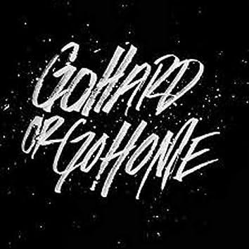 Go Hard or Go Home (feat. Hittmann Honxho)