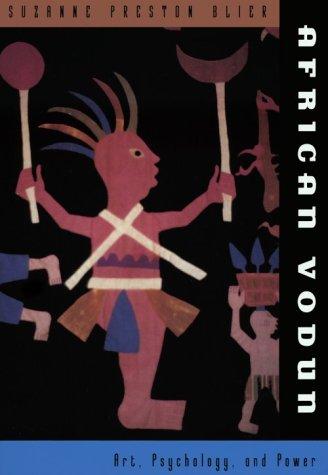 African Vodun: Art, Psychology, and Power