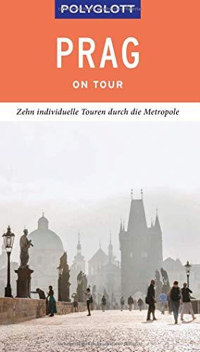 POLYGLOTT on tour Reiseführer Prag: Individuelle Touren durch die Stadt