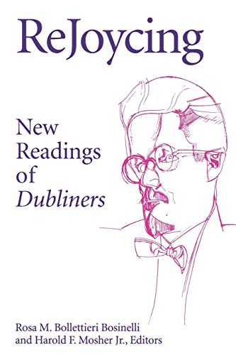 ReJoycing: New Readings of Dubliners (Irish Literature, History, and Culture) (English Edition)