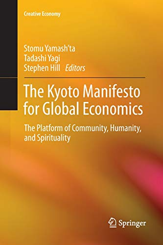 The Kyoto Manifesto for Global Economics: The Platform of Community, Humanity, and Spirituality