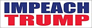 Bumper Planet - Car Magnet - Impeach Trump - 3 x 10 inch - Professionally Made in USA