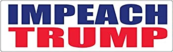 Bumper Planet - Bumper Sticker - Impeach Trump - 3 x 10 inch - Vinyl Decal Professionally Made in USA