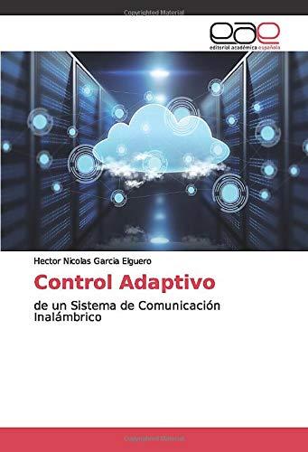 Control Adaptivo: de un Sistema de Comunicación Inalámbrico
