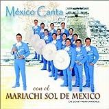 Mexico Canta Con El Mariachi Sol De Mexico [Importado]