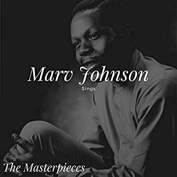 Marv Johnson Sings - The Masterpieces