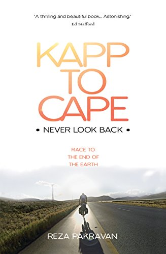 Kapp to Cape: Never Look Back: Race to the End of the Earth (English Edition)