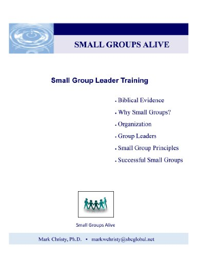 Small Groups Alive: Small Group Leader Training (English Edition)