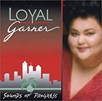 LOYAL garner/SOUNDS OF PROGRESS