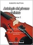 Antologia del giovane violinista vol.2 10 piccoli pezzi per violino in prima posizione, con accompagnamento di pianoforte (Spartito)