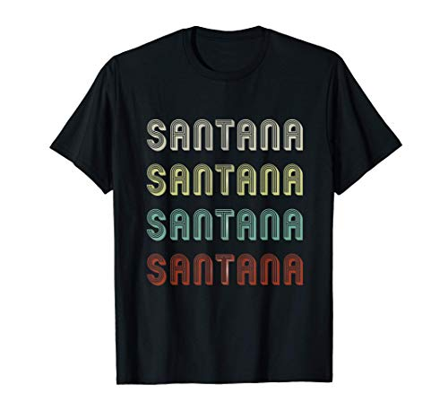 Regalo para Santana Hombres Nombre Retro Vintage Divertido Camiseta