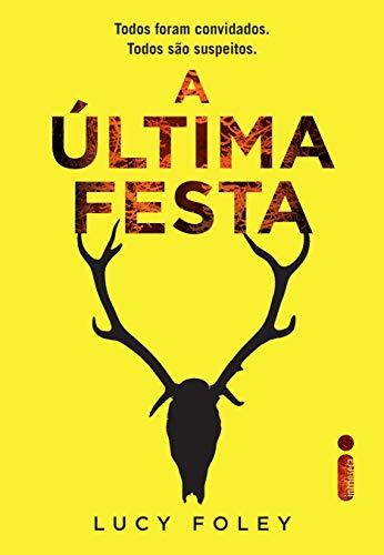 A Última Festa (Portuguese Edition)