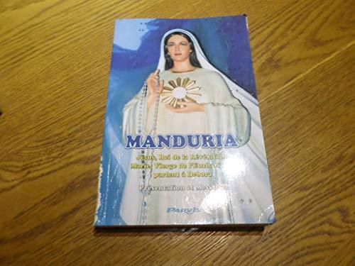MANDURIA PRESENTATION ET MESSAGES DE JESUS