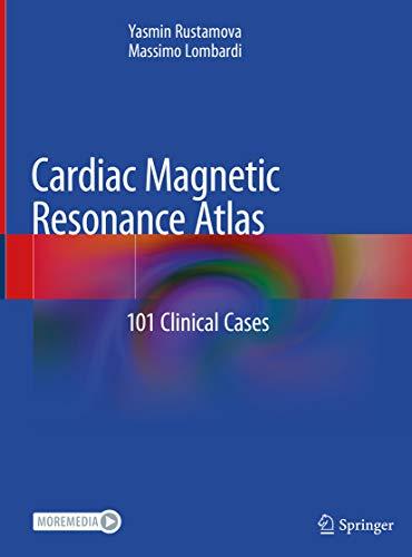 Cardiac Magnetic Resonance Atlas: 101 Clinical Cases (English Edition)