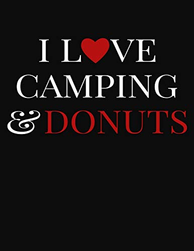 I Love Camping & Donuts: College Ruled Composition Writing Notebook Journal