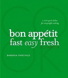 The Bon Appetit Cookbook Fast Easy Fresh (2008 publication) by Barbara Fairchild (2008-05-03)