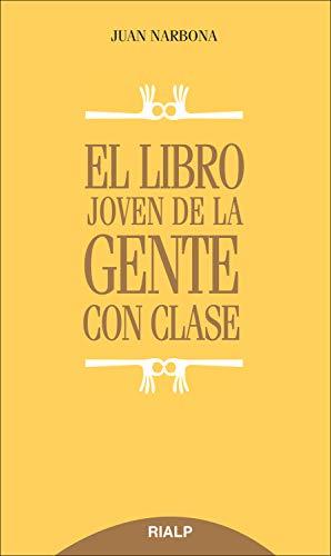 El libro joven de la gente con clase (Biblioteca del Libro Joven)