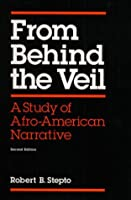 From Behind the Veil: A Study of Afro-American Narrative