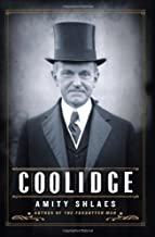 Coolidge by Shlaes, Amity (2013) Hardcover