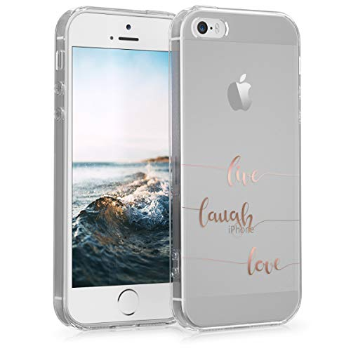 kwmobile Hülle kompatibel mit Apple iPhone SE (1.Gen 2016) / 5 / 5S - Handyhülle - Handy Case Live Laugh Love Rosegold Transparent