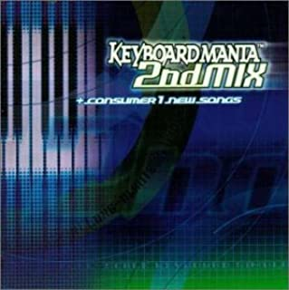 KEYBOARDMANIA 2nd MIX+consumer 1 new songs