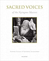 Sacred Voices of the Nyingma Masters
