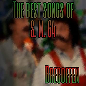 The Best Songs Of S M 64