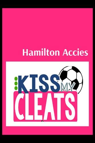 Hamilton Accies: Blush Notes, Hamilton Academical FC Personal Journal, Hamilton Academical Football Club, Hamilton Academical FC Diary, Hamilton Academical FC Planner, Hamilton Academical FC