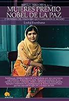 Breve historia de las mujeres premio nobel de la Paz