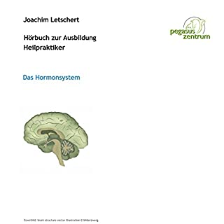 Hörbuch zur Ausbildung für Heilpraktiker: Hormone Titelbild