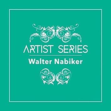Artist Series: Walter Nabiker