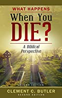 What Happens When You Die?, Second Edition