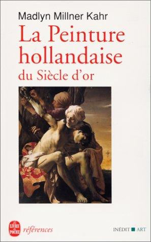 La peinture hollandaise du siècle d'or